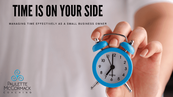 Managing time effectively as a small business owner